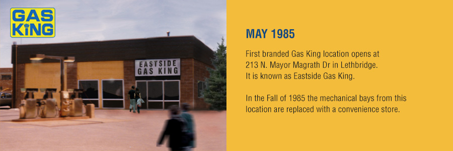 Gas King - History Timeline - May 1985