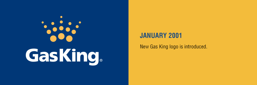 Gas King - History Timeline - January 2001