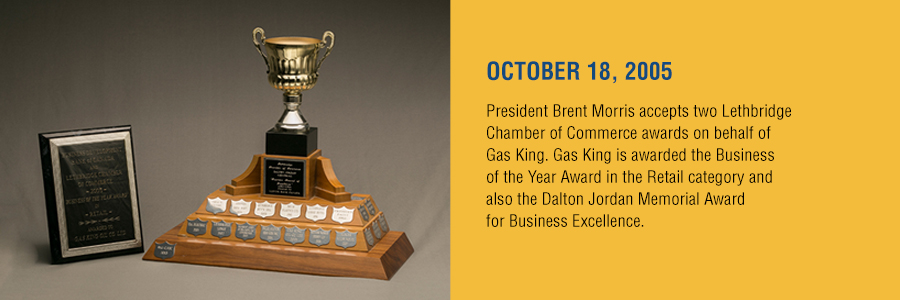 Gas King - History Timeline - October 18, 2005